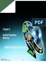 Explicit Dynamics Explicit Meshing