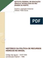 LEGISLACAO E POLÍTICA DE RECURSOS HÍDRICOS