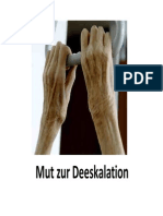 Mut Zur Deeskalation