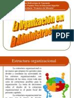 laorganizacionenlaadministracion2-130706171218-phpapp02