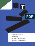 Leszek Kołakowski - Notatki O Współczesnej Kontrreformacji