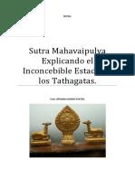 Sutra Mahavaipulya Explicando el Inconcebible Estado de Los Tathagatas.