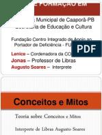 Aula 1 - Conceitos e Mitos - Augusto Soares