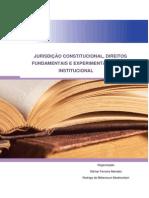 Jurisdição constitucional Direitos Fundamentais e Experimentalismo Institucional_(versão_final)- 2012 - IDP