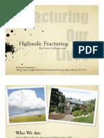 2014 03 13 Diana Daunheimer Hydraulic Fracturing Presentation to ASRF