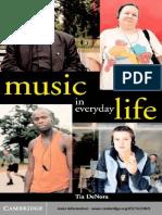 Tia DeNora - Music in Everyday Life