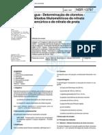 NBR 13797 (Abr 1997) - Água - Determinação de cloretos - Métodos titulométricos do nitrato mercúrico e do nitrato de prata