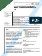 NBR 13845 (Maio 1997) - Cimento aluminoso com agregado padrão - Determinação do tempo de pega