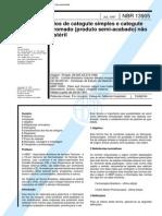 NBR 13905 (Jul 1997) - Fios de categute simples e categute cromado (produto semi-acabado) não estéril
