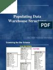 Populating the Data Warehouse