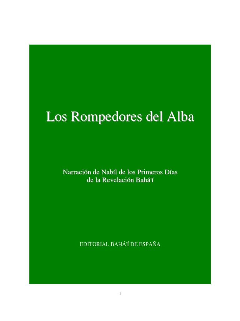LOS ROMPEDORES DEL ALBA (Nabíl)