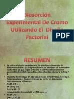 Biosorción De Cromo Utilizando El  Diseño Experimental Factorial