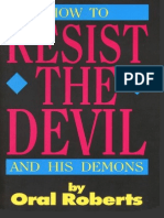 Oral Roberts - How to Resist the Devil and His Demons