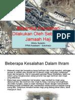 Beberapa Kesalahan Dilakukan Oleh Sebagian Jamaah Haji