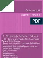 Duty Report 17 Desember 13
