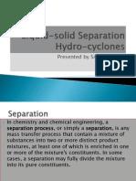 Liquid-Solid Separation Hydrocyclones