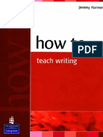 158179372 Carte Harmer How to Teach Writing