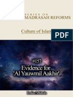 157 Evidence for 'Al Yauwmil Aakhir' (The Day of Judgment or the Final Day)
