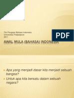 Awal Mula (Bahasa) Indonesia