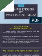 x  teaching english by tv broadcast media