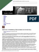 BREVES CONSIDERAÇÕES SOBRE SOCIOMETRIA - Escola de Redes