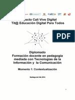 Momento 1 Diplomado Proyecto Cali Vive Digital 2014 Marzo 15 de 2014