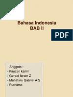 Tugas Bahasa Indonesoa Kelompok 8