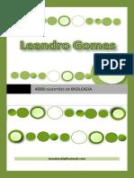 4000 QUESTÕES DE BIOLOGIA-Prof. Leandro Gomes