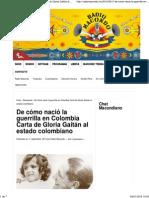 De cómo nació la guerrilla en Colombia Carta de Gloria Gaitán al estado colombiano Ǵ radio macondo