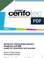2013 09 Symbiotic Relationship Academia & IBM