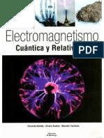 ELECTROMAGNETISMO CUÁNTICA Y RELATIVIDAD