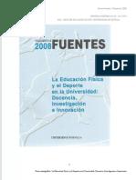 Fuentes, Vol 8 (2008) - La educación física y el deporte en la universidad