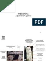 Prehistoria -Arquitectura Megalitica