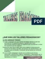 TALLERES PEDAGOGICOS