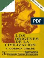 Los Origenes de La Civilizacion Gordon Childe Completo