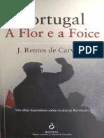 Portugal a Flor e a Foice Rentes de Carvalho