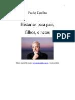 Historias Para Pais Filhos e Netos Paulo Coelho
