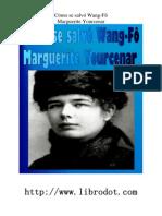 Cómo se salvó Wang Fo - Margueritte Yourcenar
