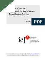 POLITÉIA E VIRTUDE - AS ORIGENS DO PENSAMENTO REPUBLICANO CLÁSSICO MELHOR