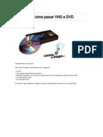 Tutorial de cómo pasar VHS a DVD