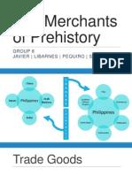 The Merchants of Prehistory Part 1