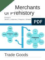 The Merchants of Prehistory
