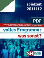 SH Landestheater Spielzeit 2011 2012