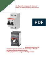 Os disjuntores são dispositivos capazes de atuar na proteção de correntes de curto.docx