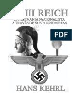 116484226 Kehrl Hans El III Reich La Alemania Nacionalista a Traves de Sus Economistas