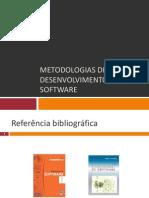 Metodologias de Desenvolvimento de Software