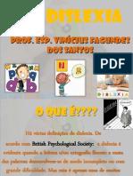 1-dislexia-prof-vincius-130526090039-phpapp01 - Cópia