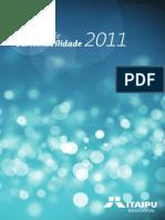 Relatório de Sustentabilidade 2011 - Itaipu