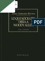 Rivera Lo Que Socrates Diria a Woody Allen 2003