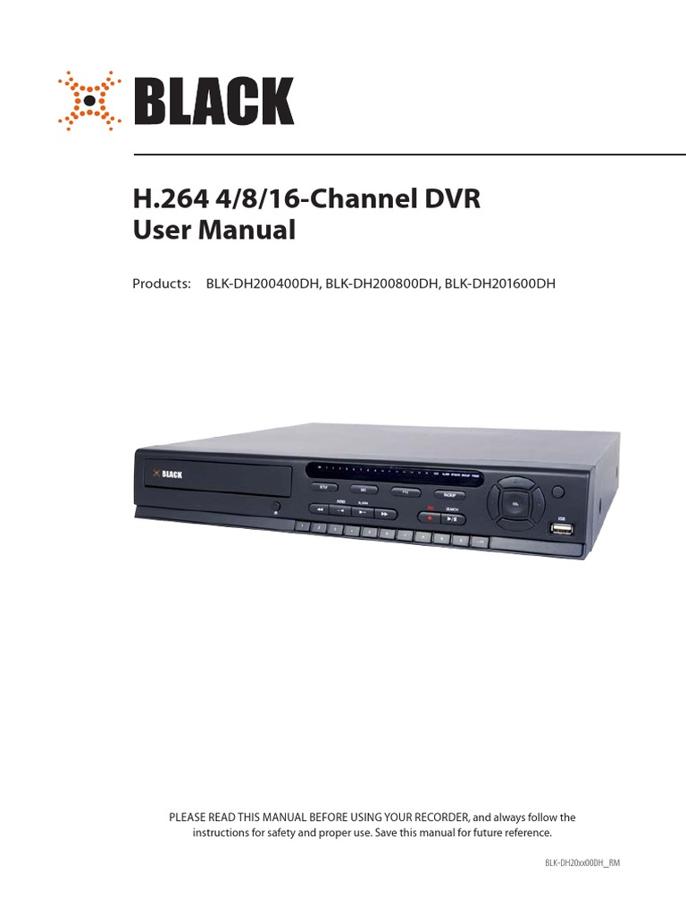 blk dh20xx00dh usermanual digital video recorder menu computing rh scribd com fine dvr user manual kkmoon dvr user manual